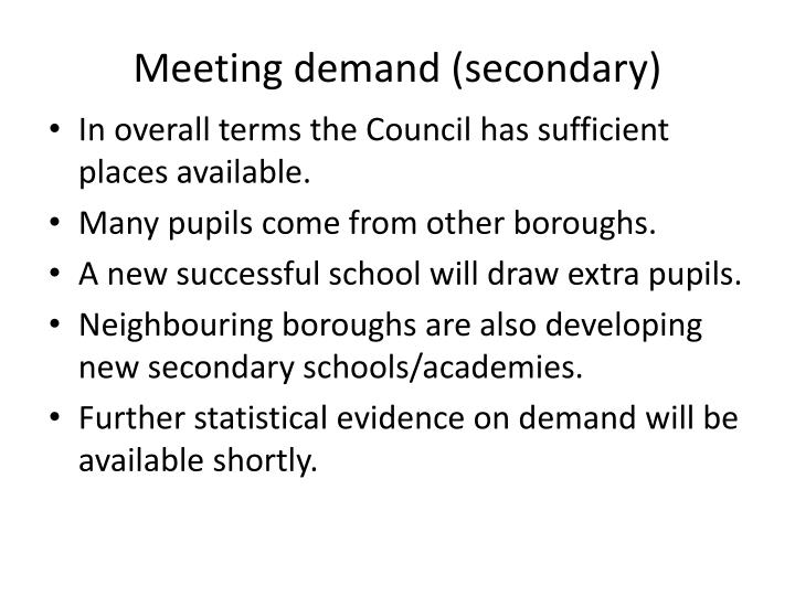 Meeting demand (secondary)