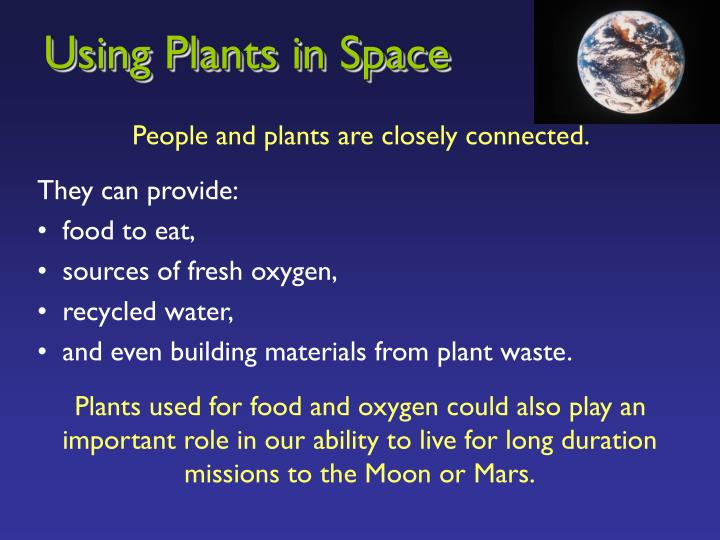 Using Plants in Space