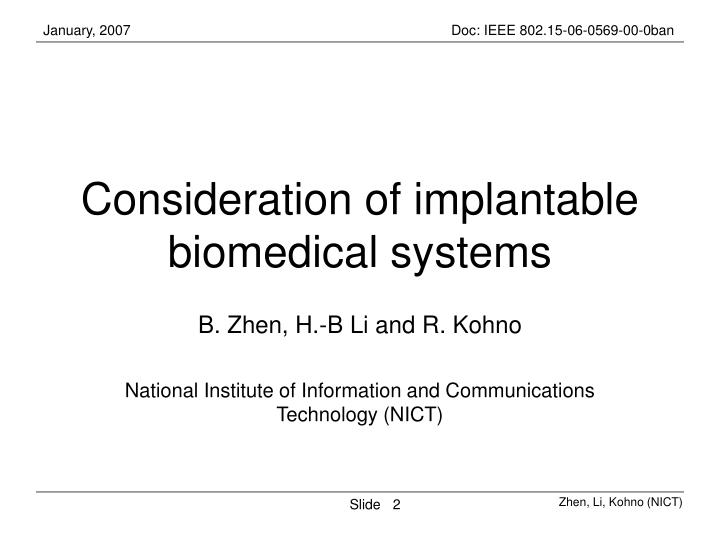 Consideration of implantable biomedical systems