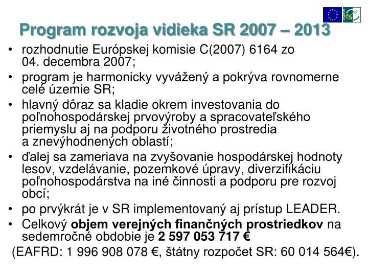 Program rozvoja vidieka SR 2007 – 2013