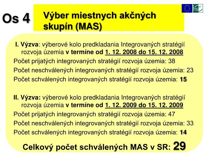 Výber miestnych akčných skupín (MAS)