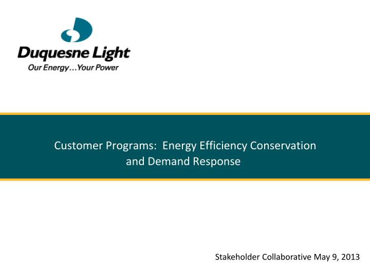 customer programs energy efficiency conservation and demand response