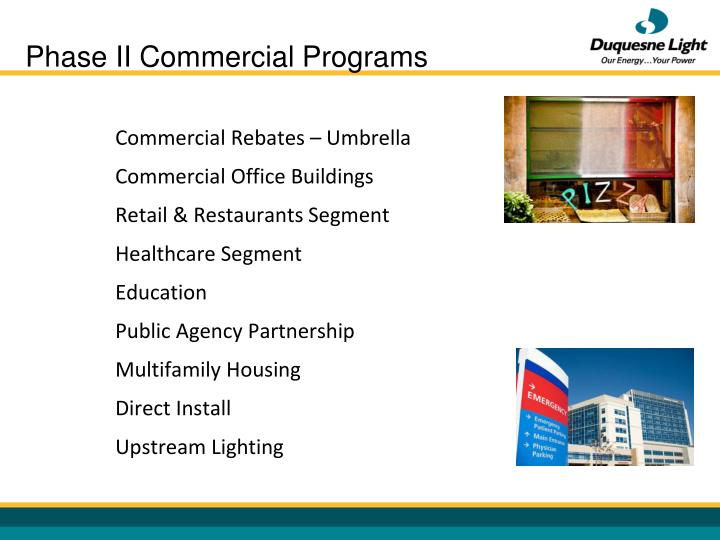Phase II Commercial Programs