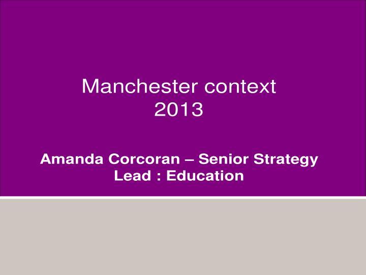 Manchester context
