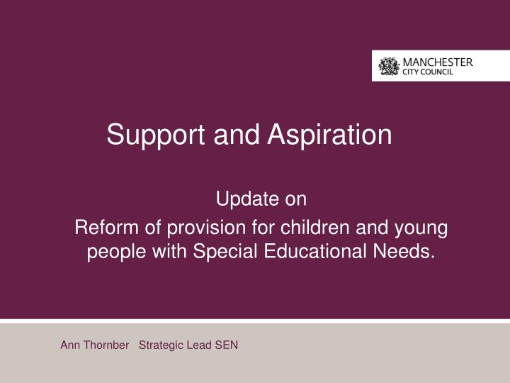 support and aspiration