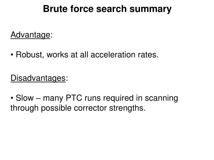 Brute force search summary