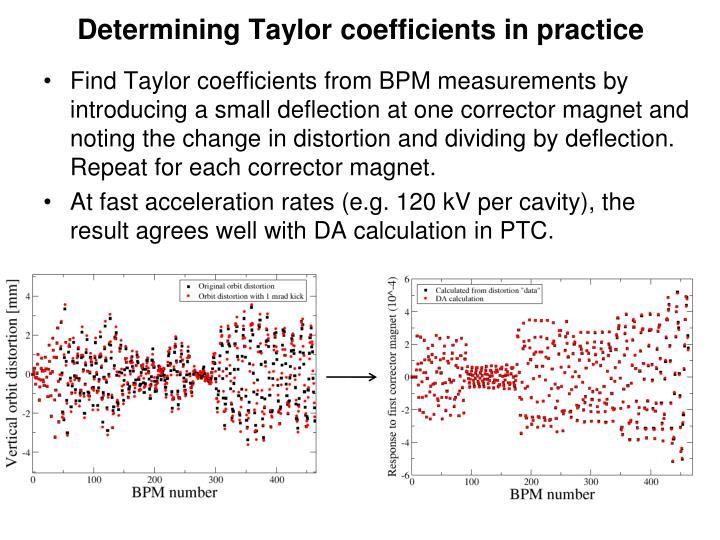 Determining Taylor coefficients in practice