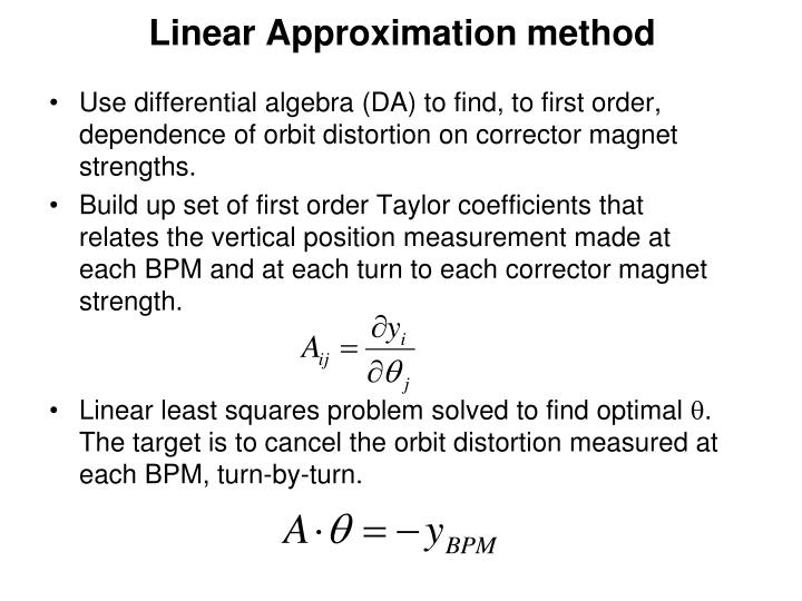 Linear Approximation method