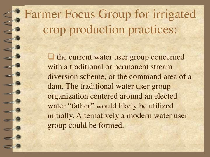 Farmer Focus Group for irrigated crop production practices: