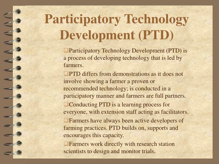 Participatory Technology Development (PTD)