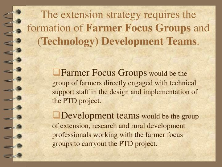 The extension strategy requires the formation of
