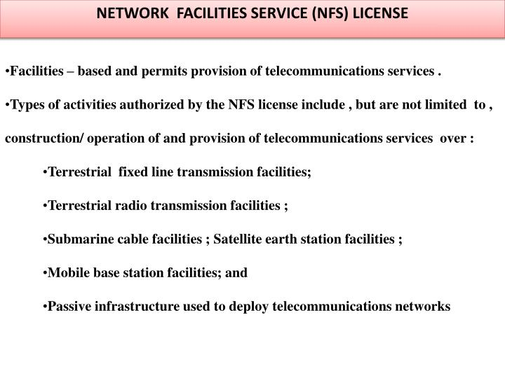 NETWORK  FACILITIES SERVICE (NFS) LICENSE
