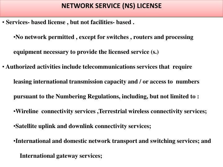 NETWORK SERVICE (NS) LICENSE