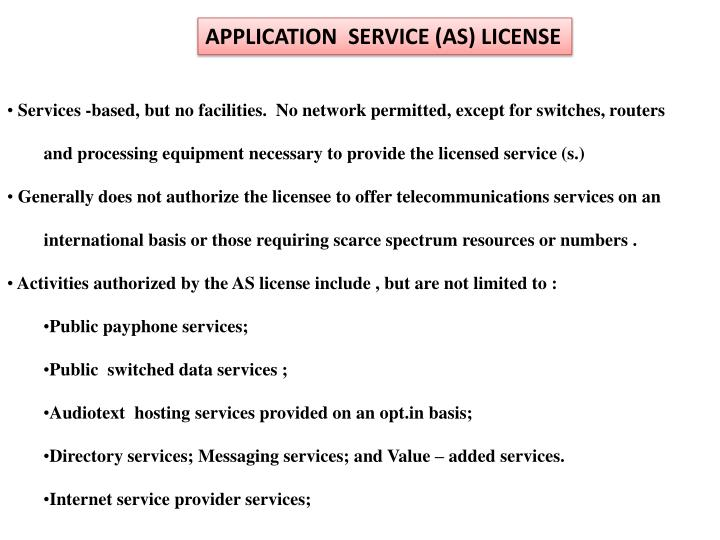 APPLICATION  SERVICE (AS) LICENSE