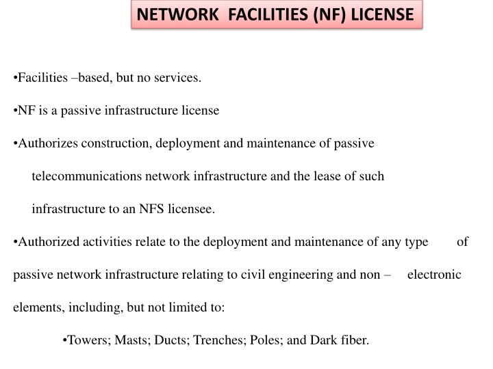 NETWORK  FACILITIES (NF) LICENSE