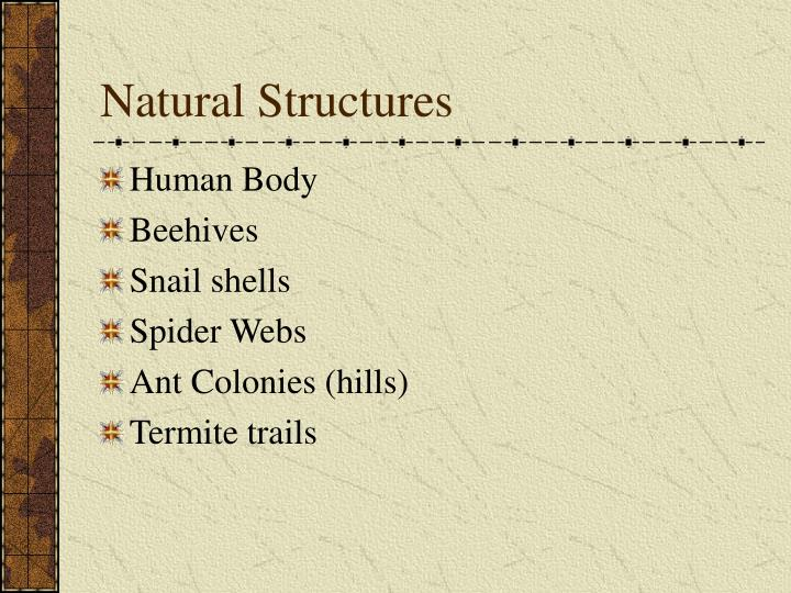 Natural Structures