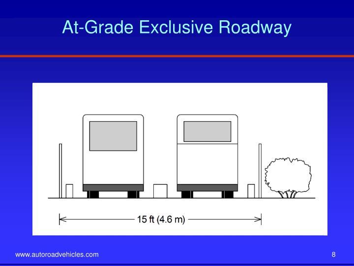 At-Grade Exclusive Roadway