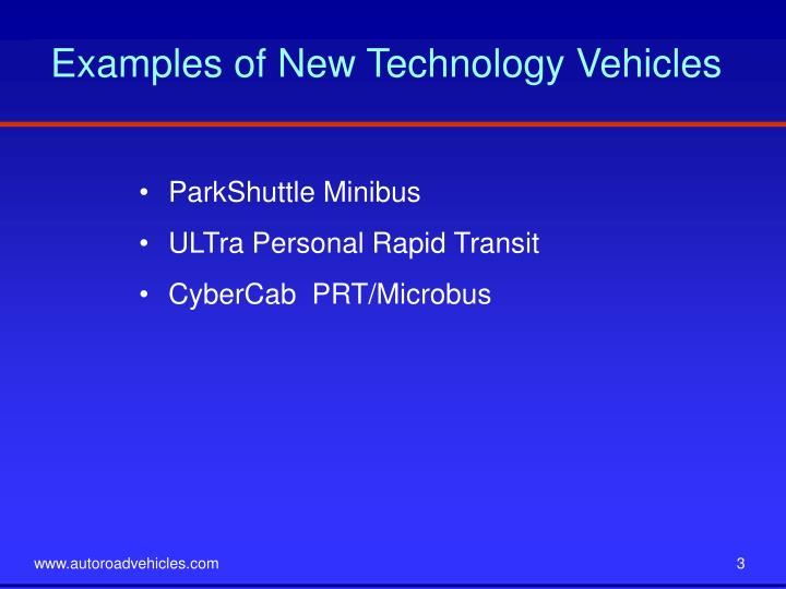 Examples of New Technology Vehicles