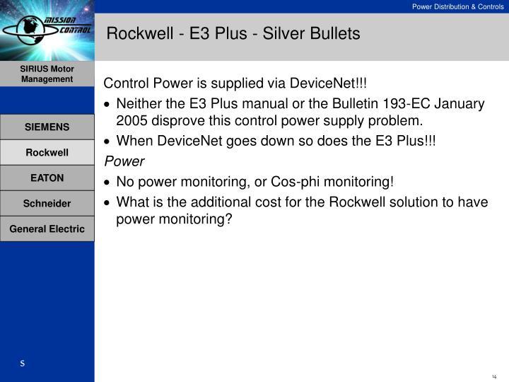 Rockwell - E3 Plus - Silver Bullets
