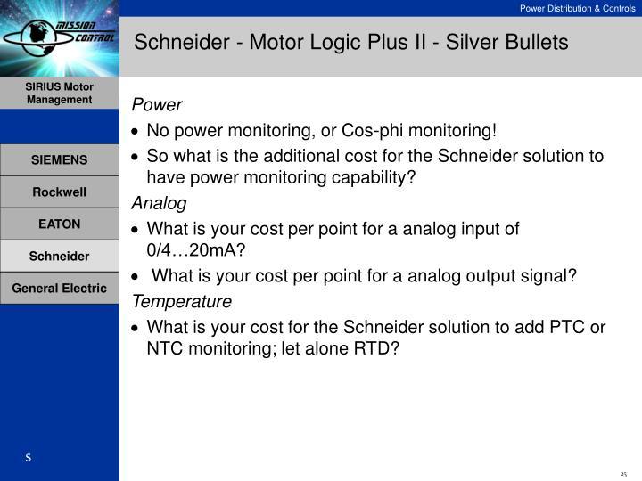 Schneider - Motor Logic Plus II - Silver Bullets