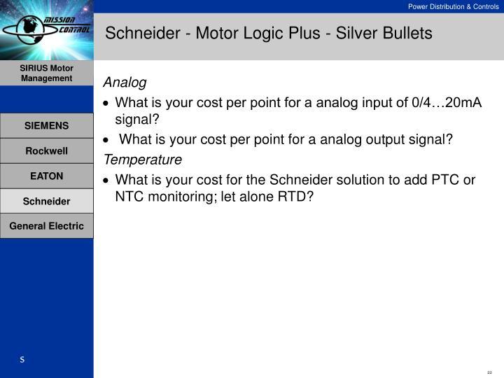 Schneider - Motor Logic Plus - Silver Bullets