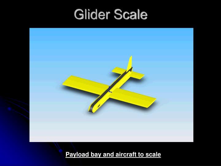 Glider Scale