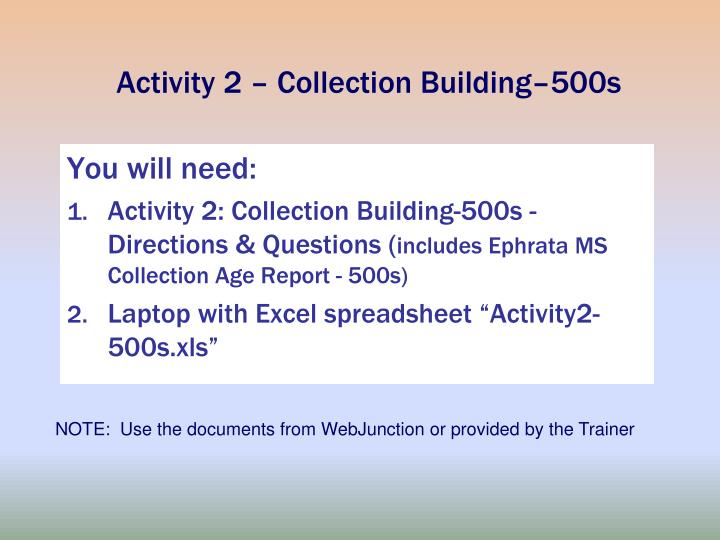 Activity 2 – Collection Building–500s