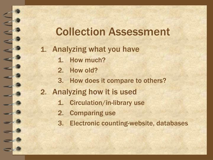 Collection Assessment