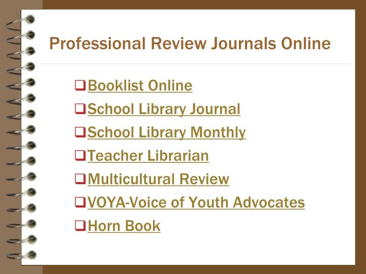 Professional Review Journals Online