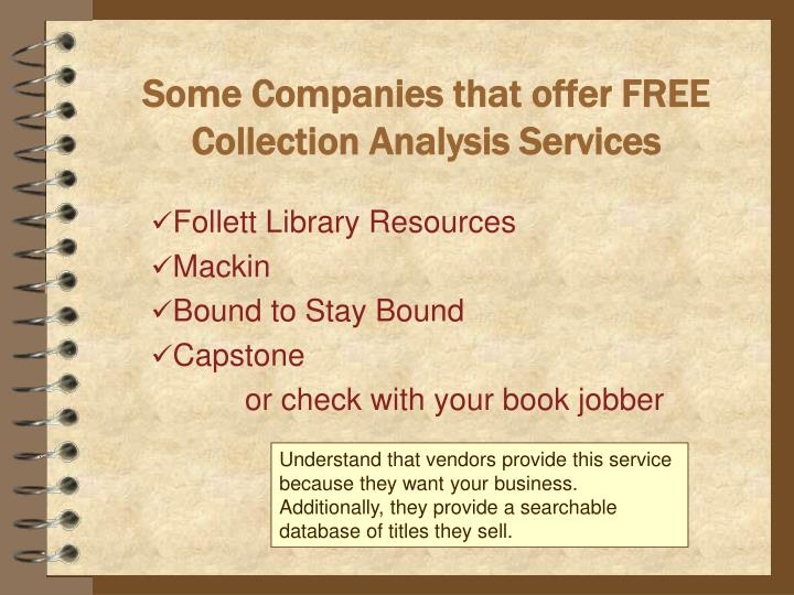Some Companies that offer FREE