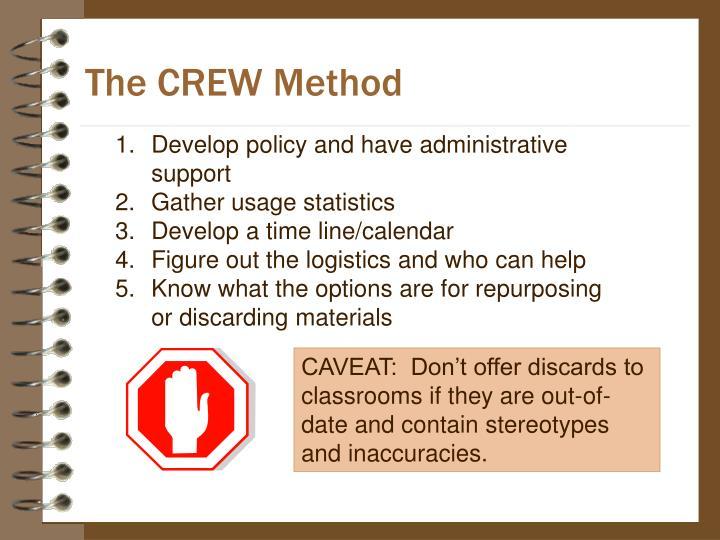 The CREW Method