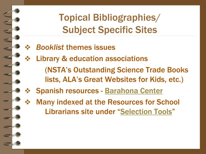 Topical Bibliographies/