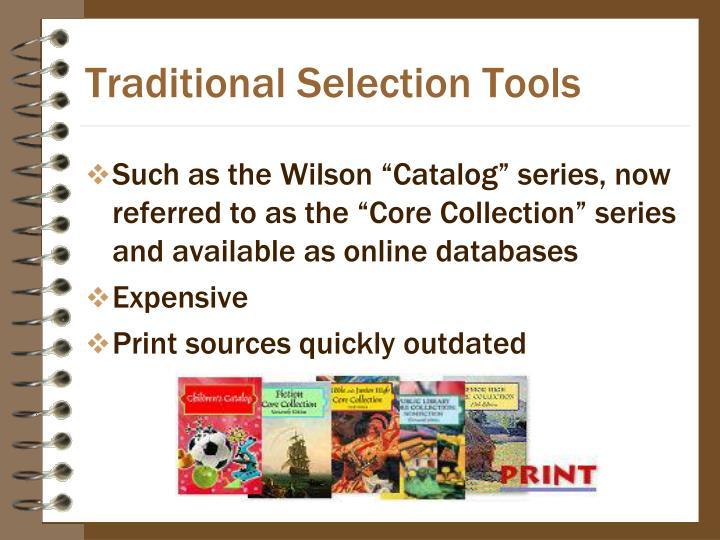 Traditional Selection Tools