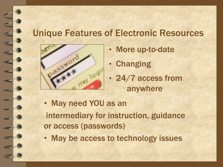 Unique Features of Electronic Resources