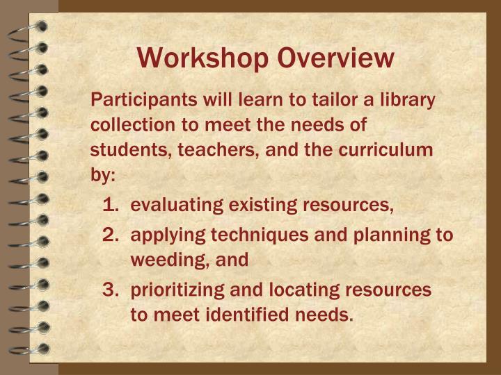 Workshop Overview