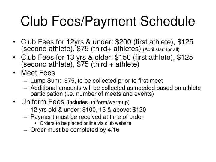 Club Fees/Payment Schedule