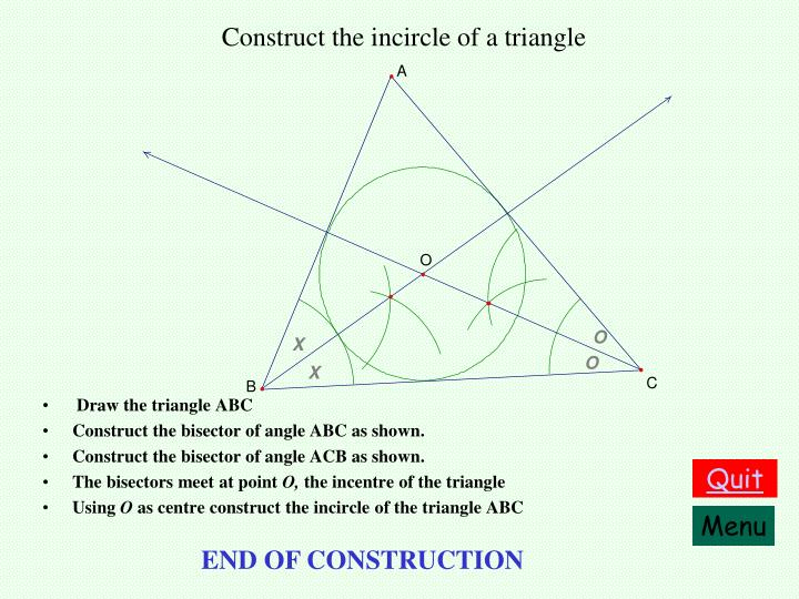 Construct the incircle of a triangle