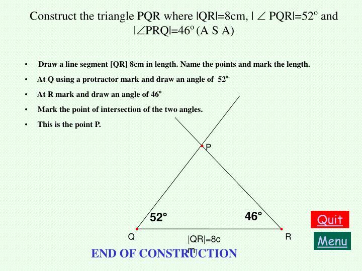 Construct the triangle PQR where |QR|=8cm, |