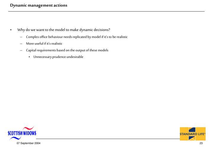 Dynamic management actions