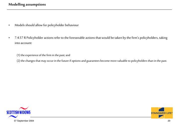 Modelling assumptions