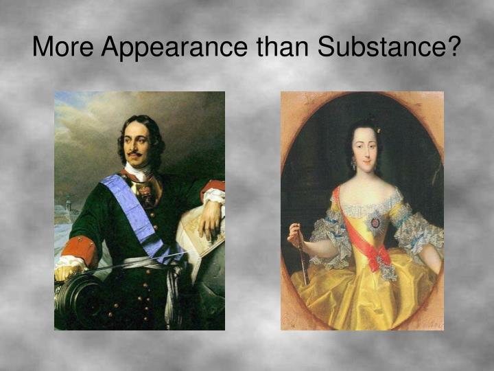 More Appearance than Substance?