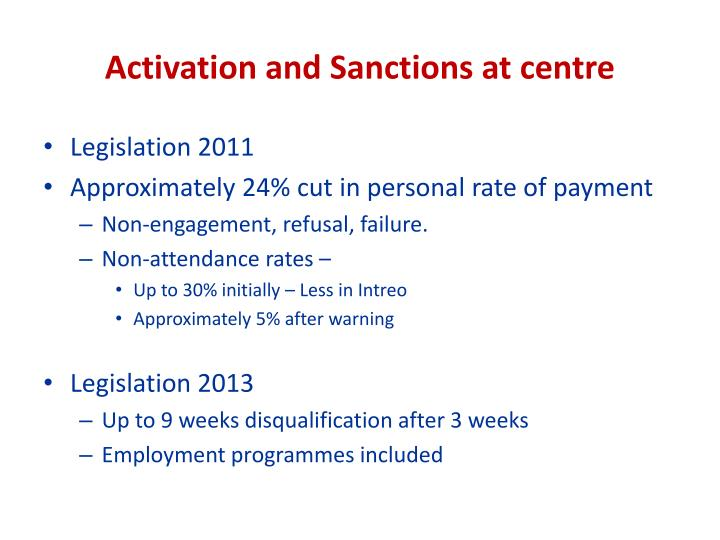 Activation and Sanctions at centre