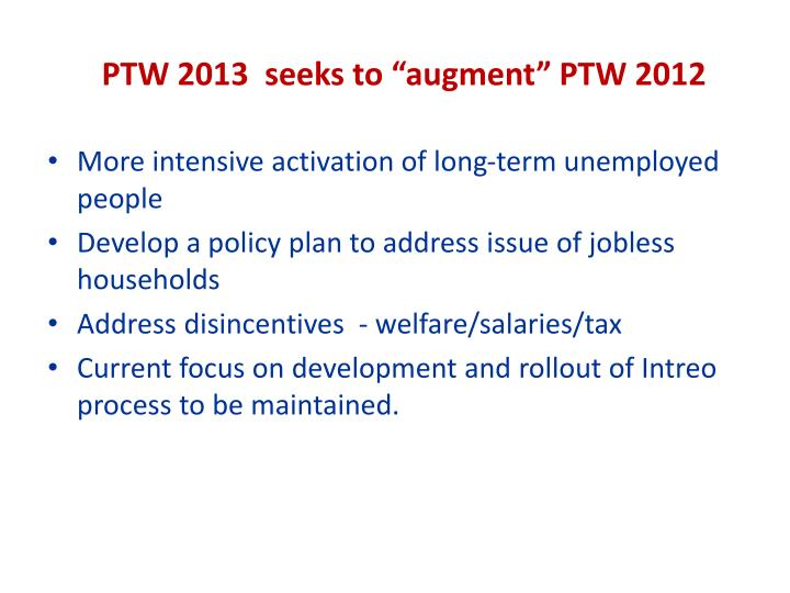 """PTW 2013  seeks to """"augment"""" PTW 2012"""