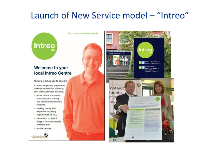 """Launch of New Service model – """"Intreo"""""""