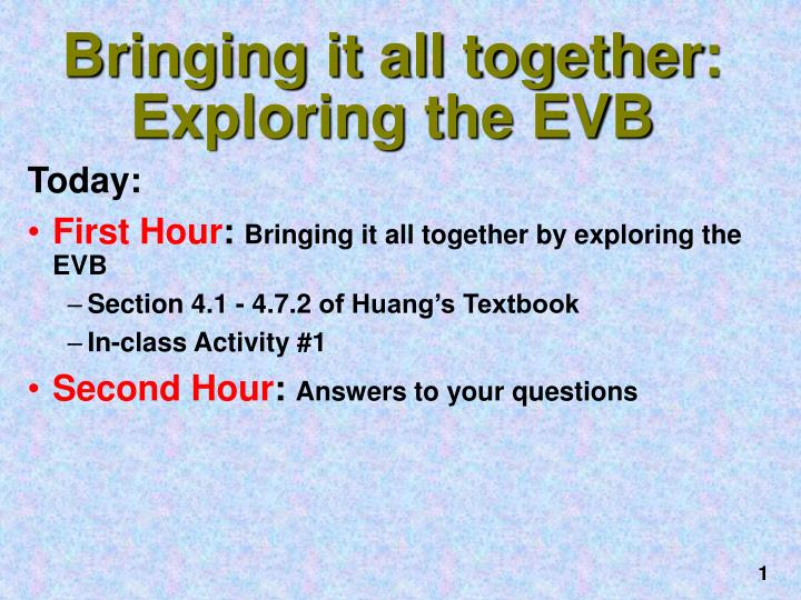 bringing it all together exploring the evb