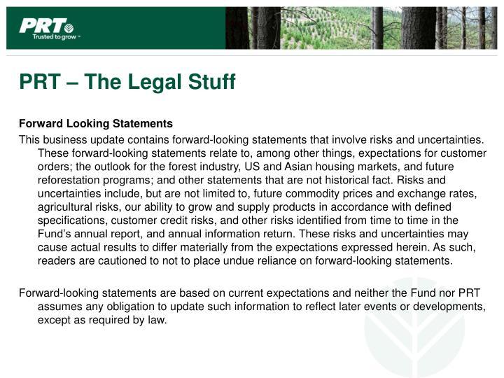 PRT – The Legal Stuff