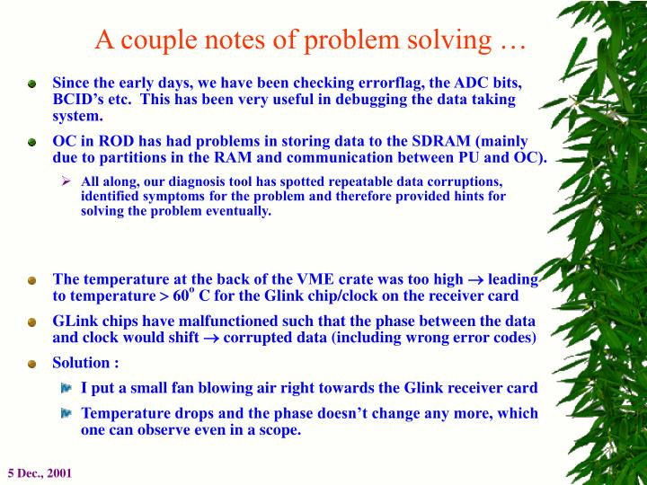 A couple notes of problem solving …