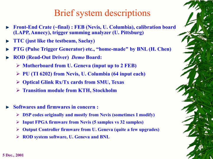 Brief system descriptions