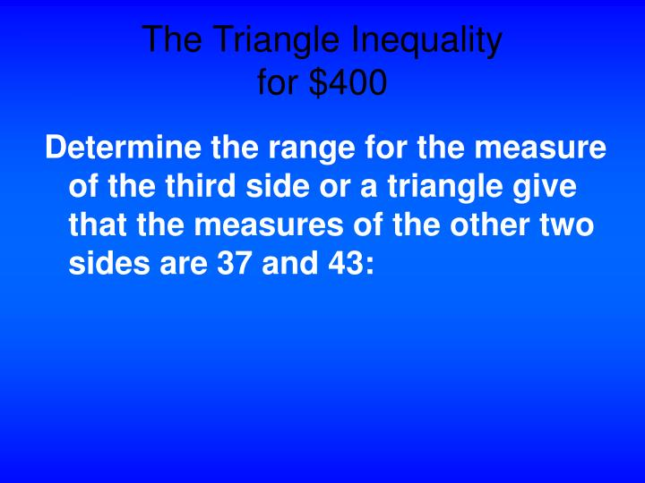The Triangle Inequality