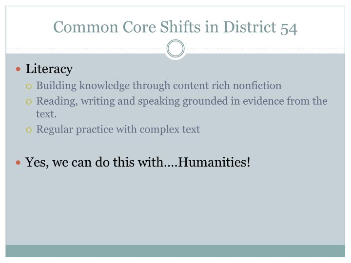 Common Core Shifts in District 54